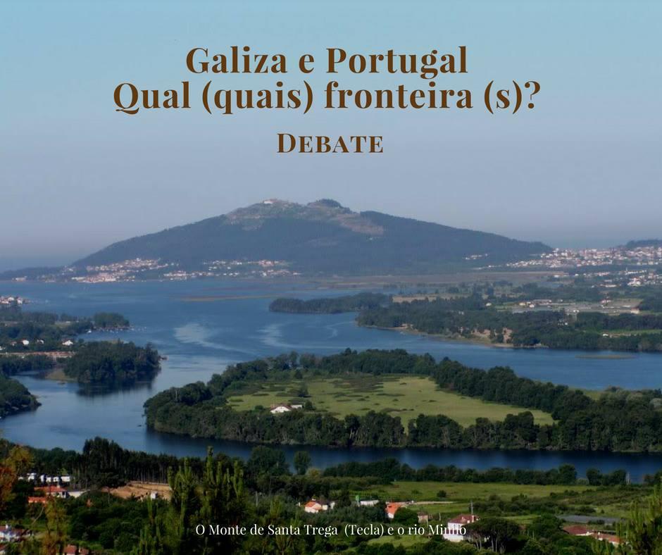 Galiza e Portugal qual fronteira A
