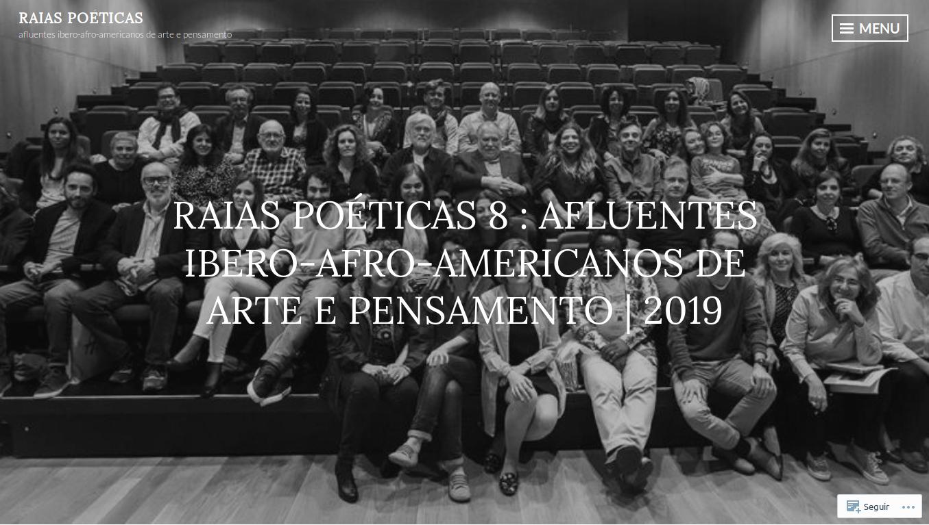 2019-05-23 RAIAS POÉTICAS 8 AFLUENTES IBERO-AFRO-AMERICANOS DE ARTE E PENSAMENTO 2019