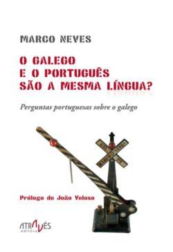 O galego e o português são a mesma língua?